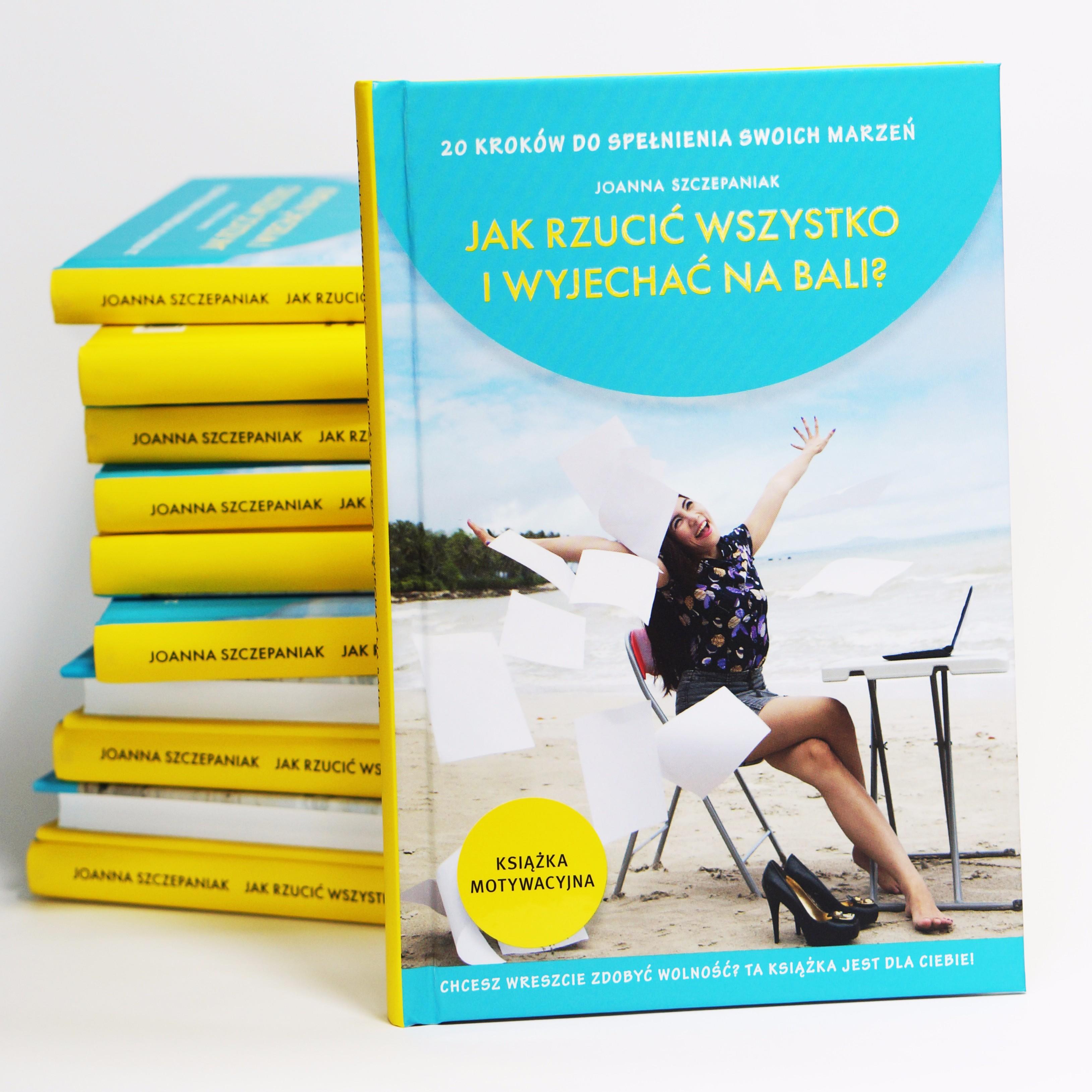 Książka motywacyjna Jak rzucić wszystko i wyjechać na Bali